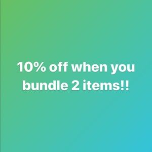 10% off when you bundle 2 items!